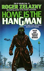 Tor Double #21: Home is the Hangman / We, In Some Strange Power's Employ