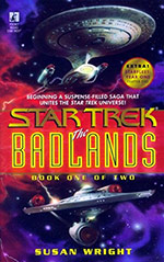 The Badlands, Book One