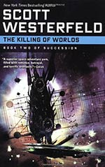 The Killing of Worlds