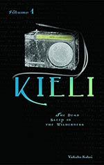 Kieli, Vol. 1: The Deep Sleep in the Wilderness