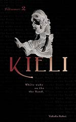 Kieli, Vol. 2: White Wake on the Sand