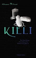 Kieli, Vol. 9: The Dead Sleep Eternally in the Wilderness, Part 2