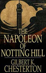 The Napoleon of Notting Hill