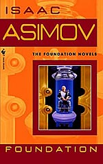Foundation: the foundational science fiction novel