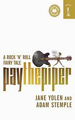 Pay the Piper: A Rock 'n' Roll Fairy Tale