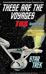 These Are The Voyages: TOS Season Three