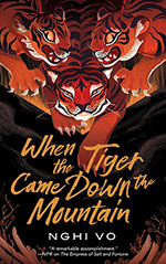 When the Tiger Came Down the Mountain