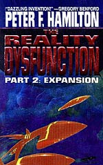 The Reality Dysfunction, Part 2: Expansion