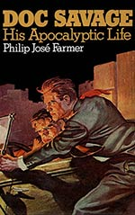 Doc Savage:  His Apocalyptic Life