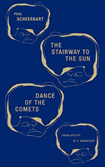 The Stairway to the Sun and the Dance of the Comets: Four Fairy Tales of Home and One Astral Pantomime