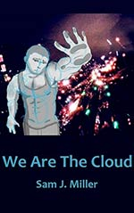 We Are the Cloud