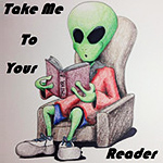 Take Me to Your Reader
