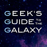 Geek's Guide to the Galaxy